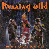 Running Wild - Masquerade (Expanded Edition; 2017 - Remaster)