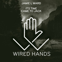 Jamie L Ward - Wired Hands, Vol. 3