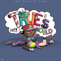 Madeintyo - True's World (Explicit)