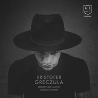 Kristofer Greczula - You're Not Alone