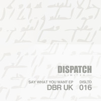 DBR UK - Say What You Want EP