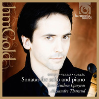 Jean-Guihen Queyras and Alexandre Tharaud - Kurtág, Kodály & Veress: Sonatas for Cello and Piano