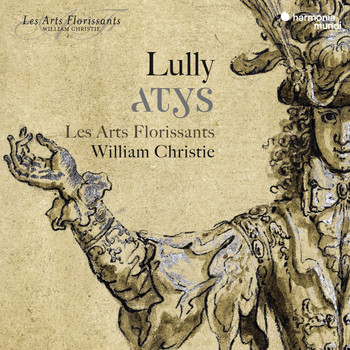 Les Arts Florissants and William Christie - Lully: Atys