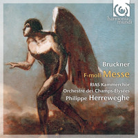 Philippe Herreweghe - Bruckner: Mass in F Minor
