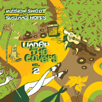 Matthew Sweet - Under the Covers, Vol. 2