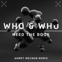 Who & Who - Need the Book