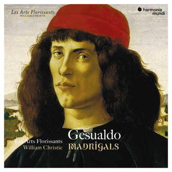 Les Arts Florissants and William Christie - Gesualdo: Madrigals