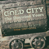Gold City - The Daywind Years: A Collection of Hits from 1997-2001