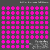 DJ Zinc - Full House