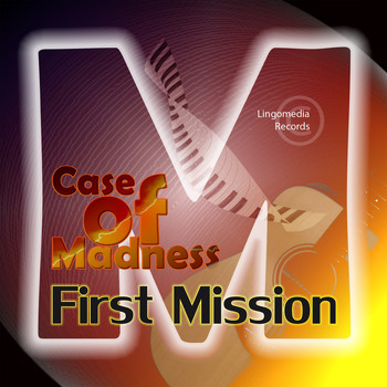 Case of Madness - First Mission