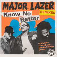 Major Lazer - Know No Better (feat. Travis Scott, Camila Cabello & Quavo) (Remixes)