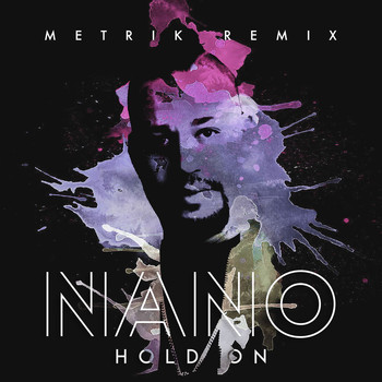 NANO - Hold On (Metrik Remix)