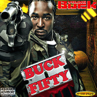 Young Buck - Buck Fifty (Explicit)