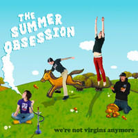 The Summer Obsession - We're Not Virgins Anymore - EP