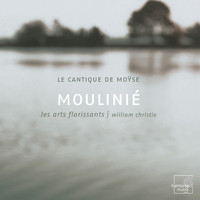 Les Arts Florissants and William Christie - Moulinié: Cantique de Moÿse