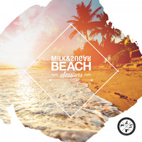 Milk & Sugar - Beach Sessions 2017