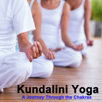 Kundalini - Kundalini Yoga a Journey Through the Chakras