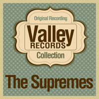 The Supremes - Valley Records Collection (Original Recording)
