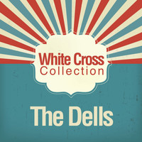 The Dells - White Cross Collection
