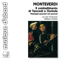 Les Arts Florissants and William Christie - Monteverdi: Il combattimento di Tancredi e Clorinda