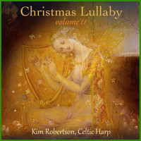 Kim Robertson - Christmas Lullaby, Vol. II