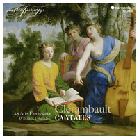 Les Arts Florissants and William Christie - Cantates