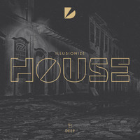 Illusionize - House