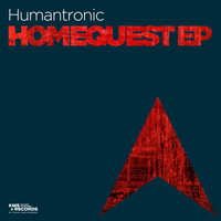 Humantronic - Homequest EP