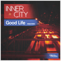 Inner City - Good Life (Remastered)