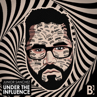 Junior Sanchez - Under The Influence