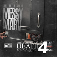 Messy Marv - Still Marked for Death, Vol. 4 (Recorded Live from Prison) (Explicit)