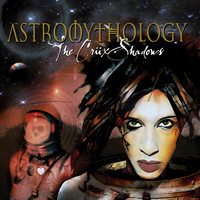 The Cruxshadows - Astromythology