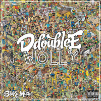 D Double E - Wolly (Radio Edit)
