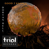 Doryan Hell - Good 2 Know U