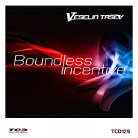 Veselin Tasev - Boundless Incentive