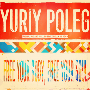 Yuriy Poleg - Free Your Body, Free Your Soul