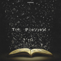 Phenom - The Preview