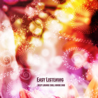 Nadja Lind - Easy Listening: Deep Lounge Chill House Dub