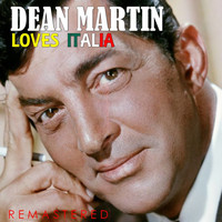 Dean Martin - Loves Italia (Remastered)