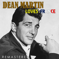 Dean Martin - Loves France (Remastered)
