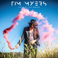 Tim Myers - Lover My Love (Remixes)