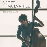 Scott Mulvahill - Top of the Stairs