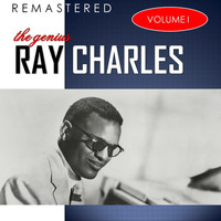 Ray Charles - The Genius, Vol. 1 (Remastered)