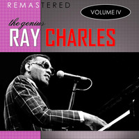 Ray Charles - The Genius, Vol. 4 (Remastered)