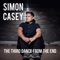 Simon Casey - The Third Dance from the End