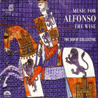 The Dufay Collective - Music for Alfonso the Wise