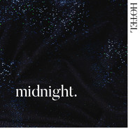 Hotel - Midnight