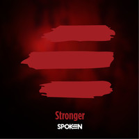 Spoken - Stronger