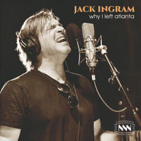 Jack Ingram - Why I Left Atlanta