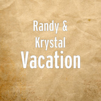 Randy - Vacation